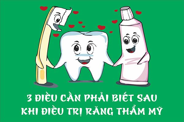 3 điều cần phải biết sau khi điều trị răng thẩm mỹ