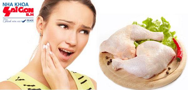 Bị đau răng có nên ăn thịt gà ?